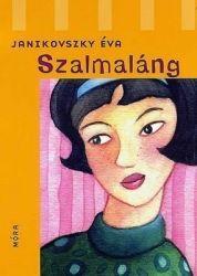 Szalmaláng - Janikovszky Éva pdf epub