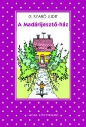 A Madárijesztő-ház - G. Szabó Judit pdf epub
