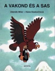 A vakond és a sas - Hana Doskočilová |