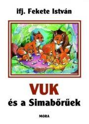 Vuk és a Simabőrűek - ifj. Fekete István pdf epub