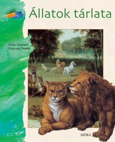 Állatok tárlata - Gertrude Dordor pdf epub