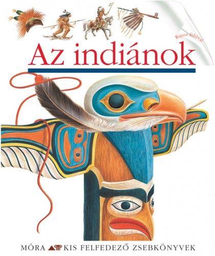 Az indiánok - Töreky Zoltán pdf epub