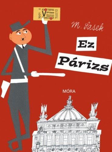 Ez Párizs - Miroslav Sasek pdf epub