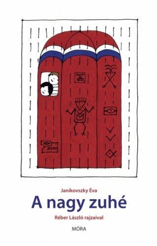 A nagy zuhé - Janikovszky Éva pdf epub