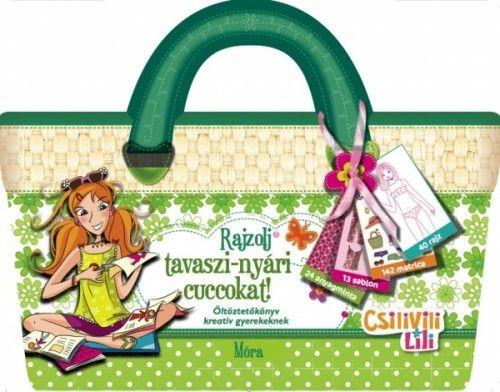 Csilivili Lili - Rajzolj tavaszi-nyári cuccokat! - Móra könyvkiadó pdf epub