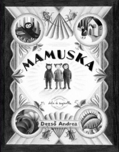 Mamuska - Dezső Andrea |