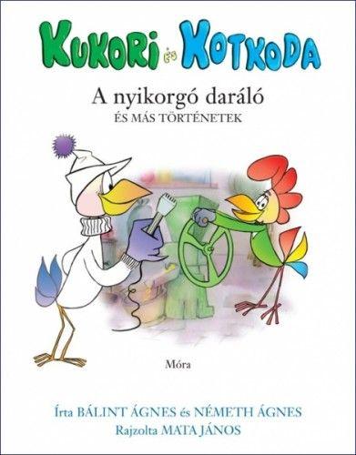 Kukori és Kotkoda - Bálint Ágnes pdf epub