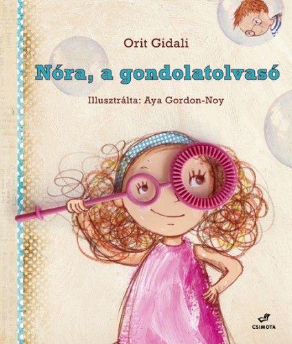 Nóra, a gondolatolvasó - Orit Gidali |