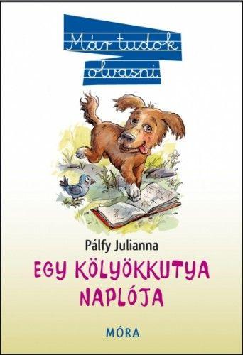 Egy kölyökkutya naplója - Pálfy Julianna pdf epub
