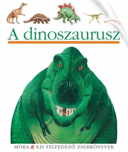 A dinoszaurusz - Jame's Prunier pdf epub