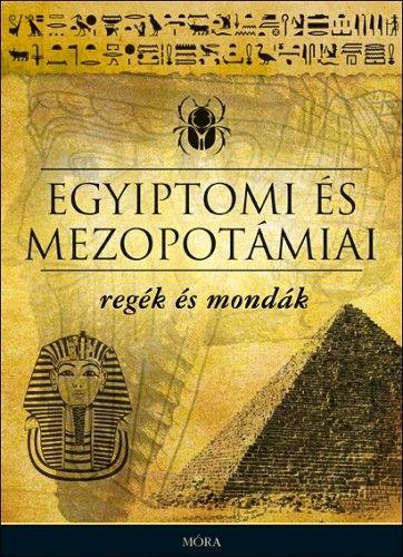 Egyiptomi és mezopotámiai regék és mondák - Dobrovits Aladár  