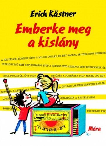 Emberke meg a kislány - Erich Kästner pdf epub