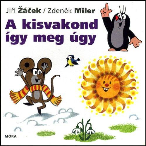 A kisvakond így meg úgy - JiřiŽaček  