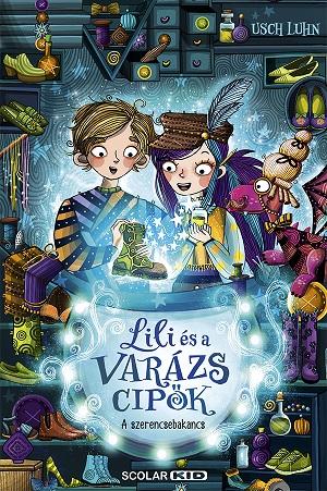 A szerencsebakancs - Lili és a varázscipők 2.