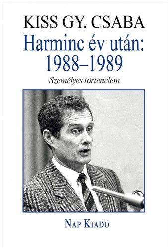 Harminc év után: 1988–1989