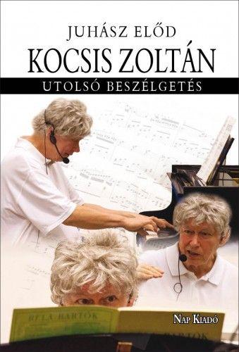 Kocsis Zoltán - Utolsó beszélgetés