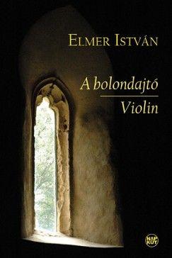 A bolondajtó - Violin