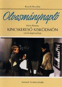 Olvasmánynapló Móra Ferenc Kincskereső kisködmön című regényéhez