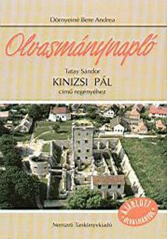 Olvasmánynapló Tatay Sándor Kinizsi Pál című regényéhez - Dörnyeiné Bere Andrea pdf epub