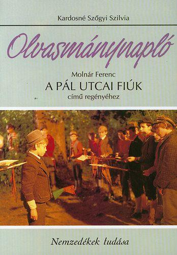 Olvasmánynapló Molnár Ferenc A Pál utcai fiúk című regényéhez