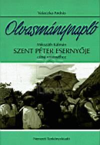 Olvasmánynapló Mikszáth Kálmán Szent Péter esernyője című regényéhez - Valaczka András pdf epub