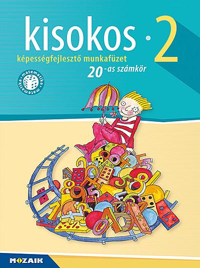 Kisokos 2. ‒ Képességfejlesztő matematika-munkafüzet, 20-as számkör (MS-1542V)