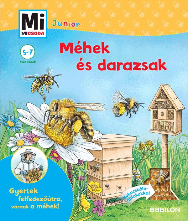 Méhek és darazsak - Mi MICSODA Junior