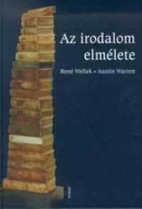 Az irodalom elmélete - René Wellek |