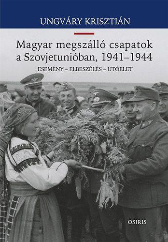 Magyar megszálló csapatok a Szovjetunióban, 1941-1944