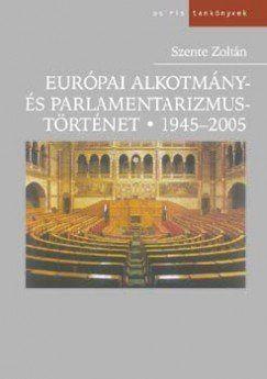 Európai alkotmány és parlamentizmus története 1945-2005
