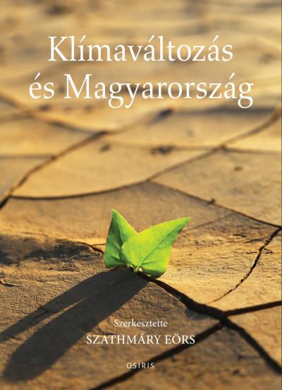 Klímaváltozás és Magyarország - Szathmáry Eörs pdf epub