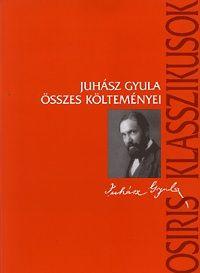 Juhász Gyula összes költeményei