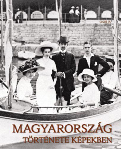Magyarország története képekben I-III.