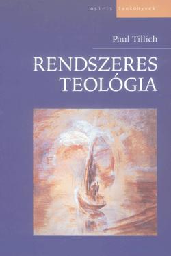 Rendszeres teológia - Paul Tillich |
