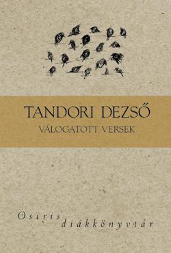 Tandori Dezső: Válogatott versek