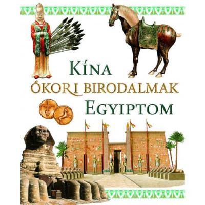 Ókori birodalmak: Kína és Egyiptom