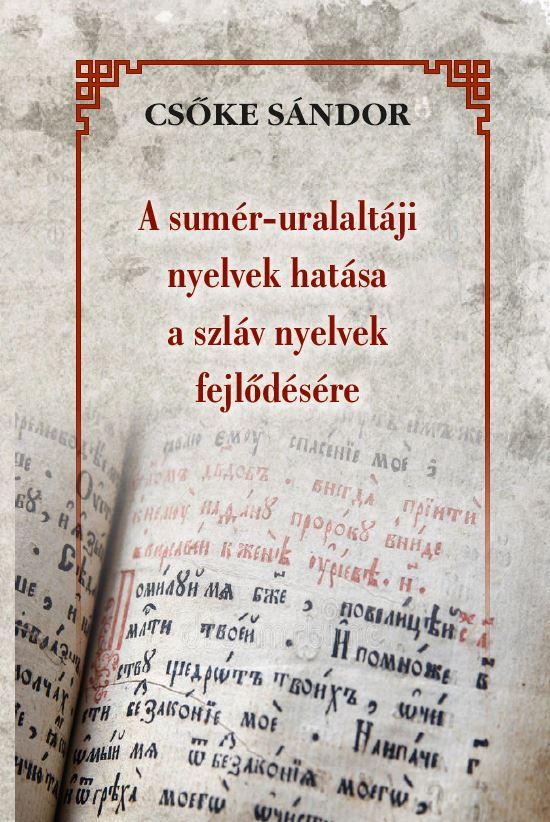 A sumér-uralaltáji nyelvek hatása a szláv nyelvek fejlődésére