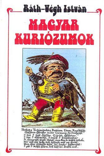 Magyar kuriózumok - Ráth-Végh István pdf epub