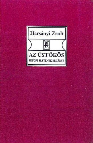 Az üstökös I-II. - Petőfi életének regénye