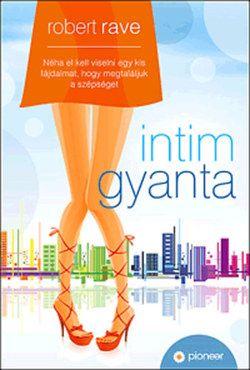 Intim gyanta - Robert Rave pdf epub