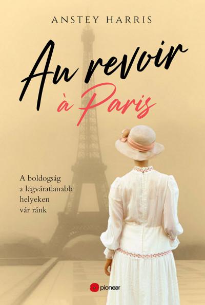 Au revoir á Paris - Anstey Harris |