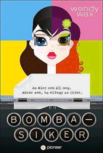 Bomba-siker - Wendy Wax |