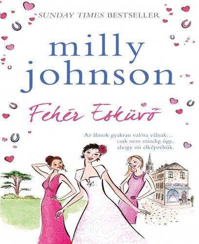 Fehér esküvő - Milly Johnson pdf epub