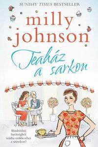 Teaház a sarkon - Milly Johnson |