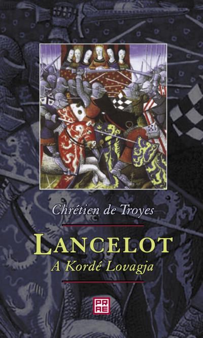 Lancelot, a Kordé Lovagja