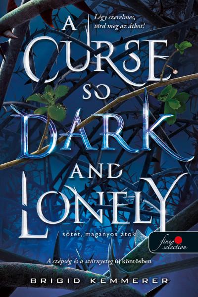 A Curse So Dark and Lonely - Sötét, magányos átok
