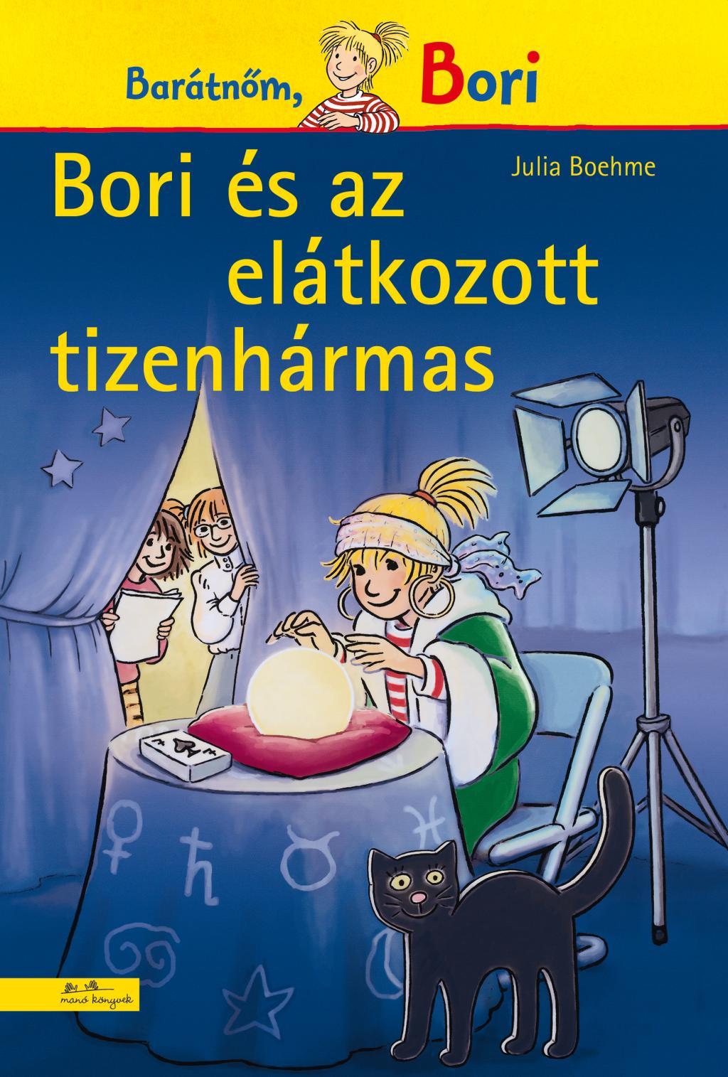 Bori és az elátkozott tizenhármas - Bori regény 16.