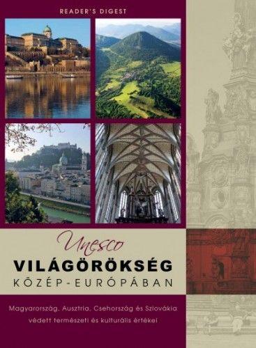 Unesco világörökség Közép-Európában