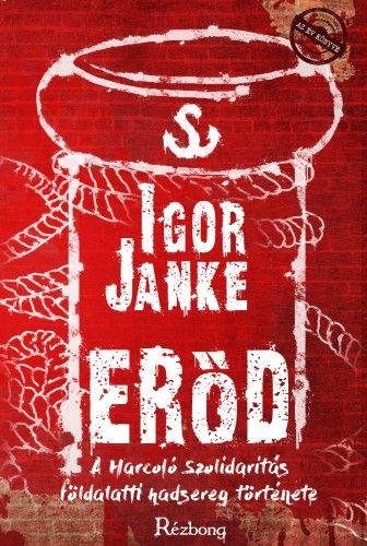 Erőd - Igor Janke pdf epub