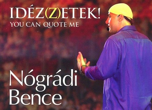 Idéz(z)etek! - You can quote me - Nógrádi Bence pdf epub